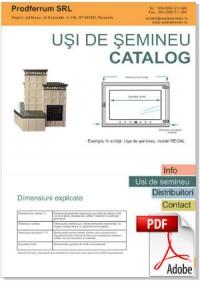 Catalog Producator usi de semineu Prodferrum, Romania