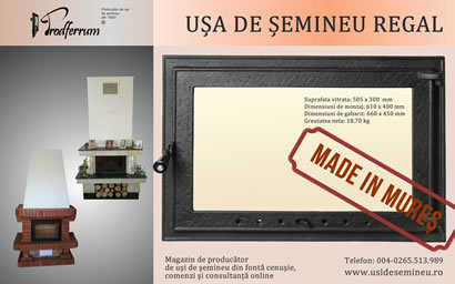 Usa de semineu Regal Made in Mures